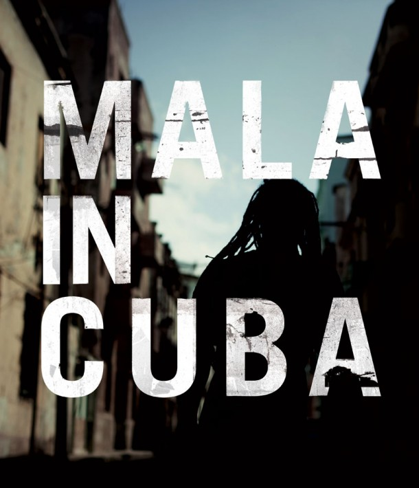 Mala_Mala-in-Cuba_Cover_Electronic-Beats