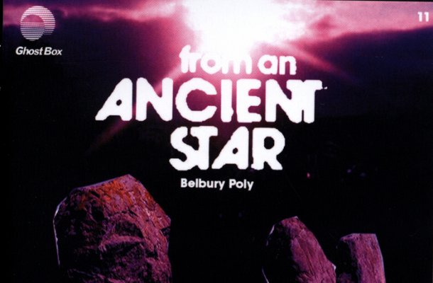 Belbury Poly-Ancient Star-Electronic Beats