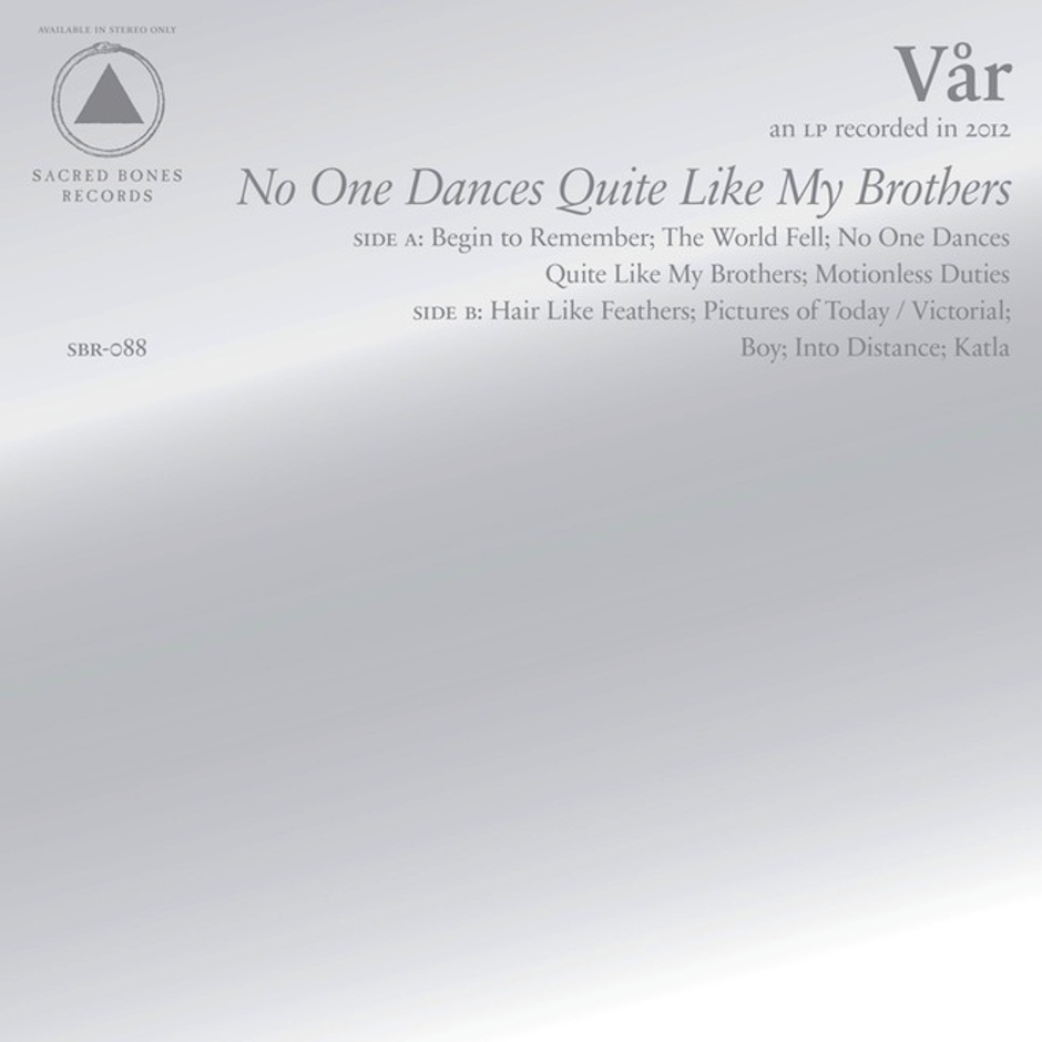 Var - No One Dances Quite Like My Brothers