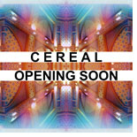 cereal-opening-soon-sleeve