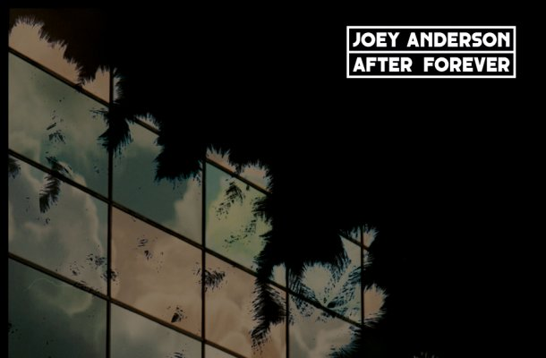 Joey_Anderson_After_Forever_Electronic_Beats