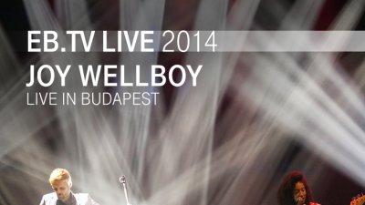 JoyWellboy_EBFestival_Budapest_Q_700