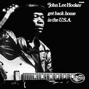 john_lee_hooker_get_back_home