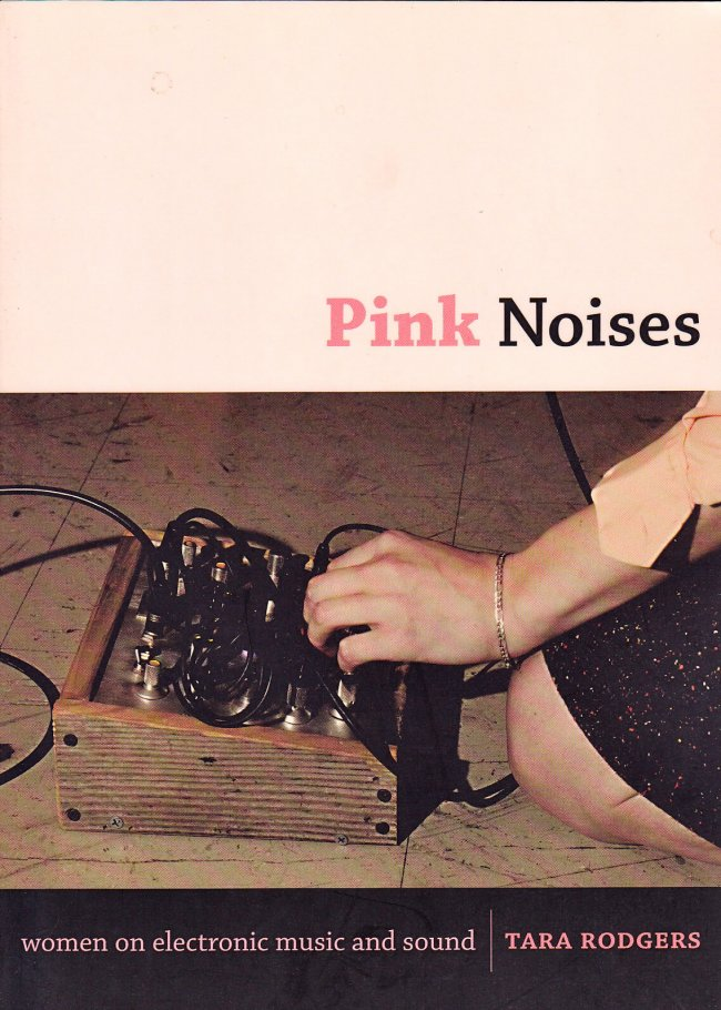 Pink Noises-Women And Sound