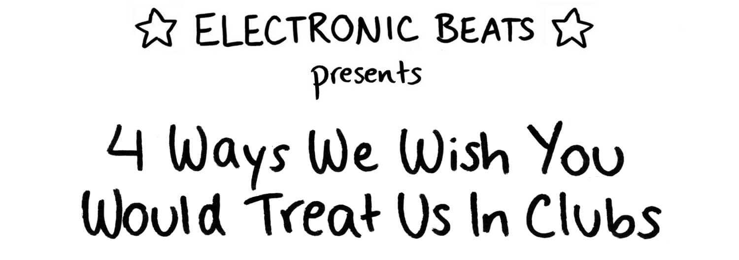 4 ways to treat us in the club - header
