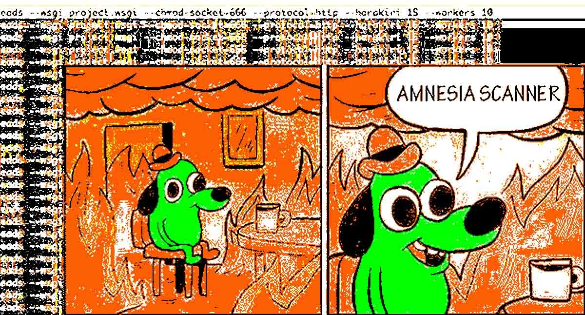 amnesia scanner meme