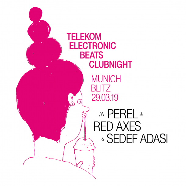TEB Clubnight with Perel, Red Axes and Sedef Adasi