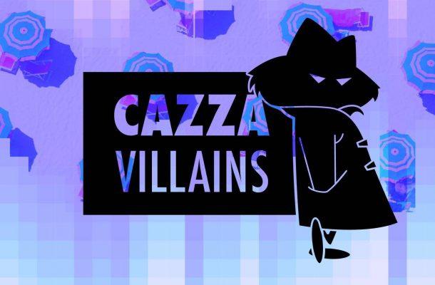 cazza villains
