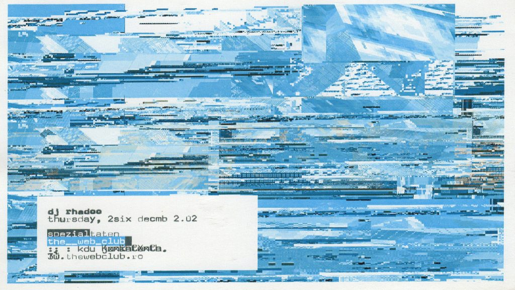 rhadoo Am scanat 13 flyere pentru a-ți reaminti atmosfera din The Web Club