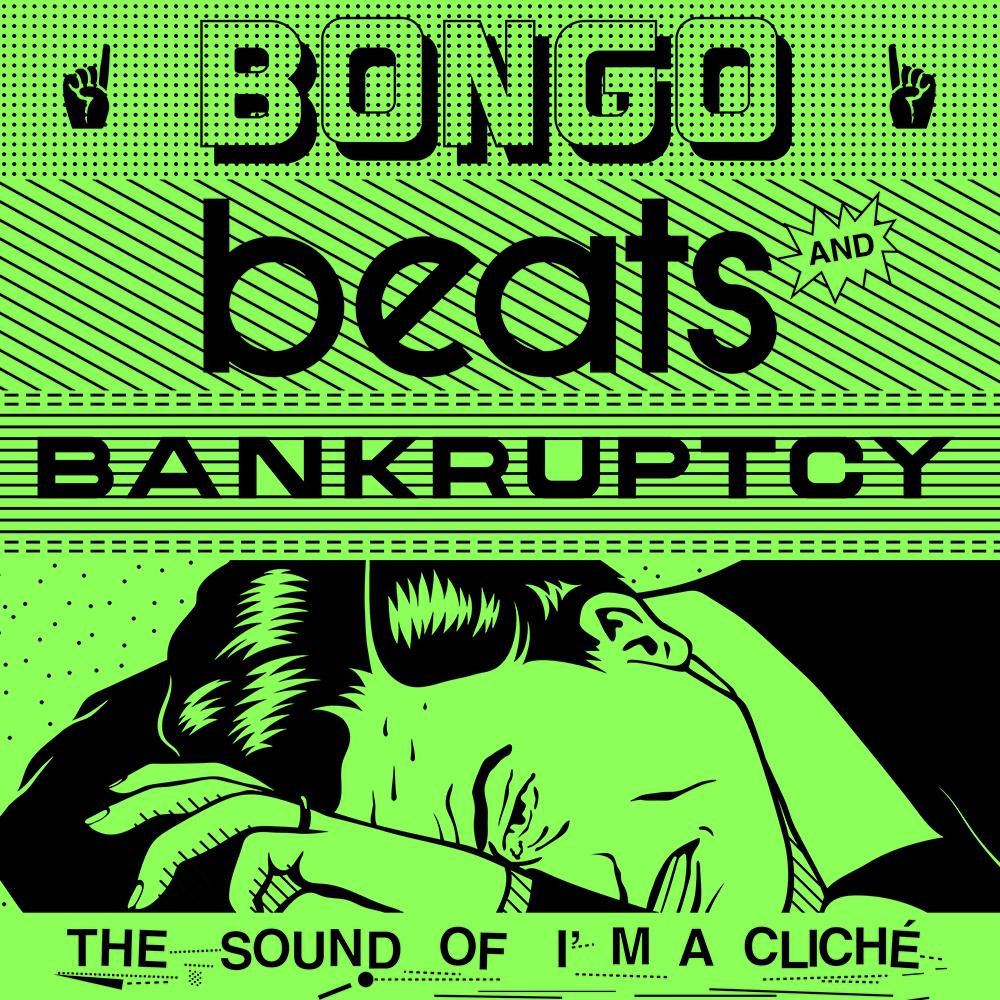 Bongo Beats and Bankruptcy